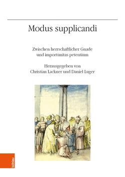 Modus supplicandi von Lackner,  Christian, Luger,  Daniel