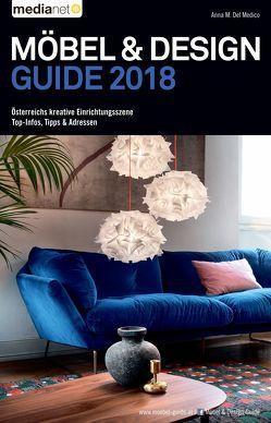 Möbel & Design Guide 2018 von Del Medico,  Anna M.
