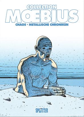 Moebius Collection: Chaos / Metallische Chroniken von Moebius
