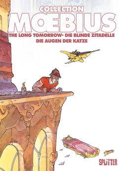 Moebius Collection: Die blinde Zitadelle / The Long Tomorrow / Die Augen der Katze von Moebius