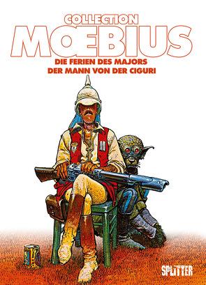 Moebius Collection: Die Ferien des Majors / Der Mann von der Ciguri von Moebius