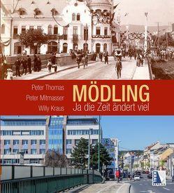 Mödling – Ja die Zeit ändert viel von Kraus,  Willi, Mitmasser,  Peter, Thomas,  Peter