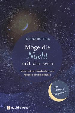 Möge die Nacht mit dir sein von Buiting,  Hanna