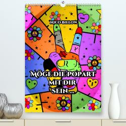 Möge die Popart mit dir sein … von Nico Bielow (Premium, hochwertiger DIN A2 Wandkalender 2020, Kunstdruck in Hochglanz) von Bielow,  Nico