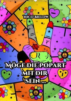 Möge die Popart mit dir sein … von Nico Bielow (Wandkalender 2019 DIN A2 hoch) von Bielow,  Nico