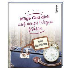 Geschenkbuch »Möge Gott dich auf neuen Wegen führen« von Bauch,  Volker