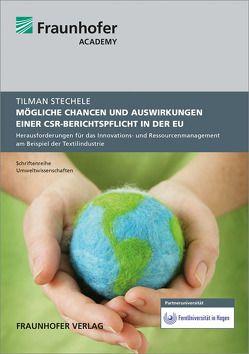 Mögliche Chancen und Auswirkungen einer CSR-Berichtspflicht in der EU. von Stechele,  Tilman