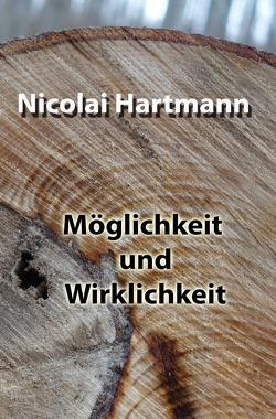 Möglichkeit und Wirklichkeit von Hartmann,  Nicolai