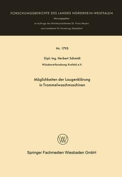 Möglichkeiten der Laugenklärung in Trommelwaschmaschinen von Schmidt,  Herbert