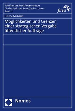 Möglichkeiten und Grenzen einer strategischen Vergabe öffentlicher Aufträge von Gerhardt,  Helene