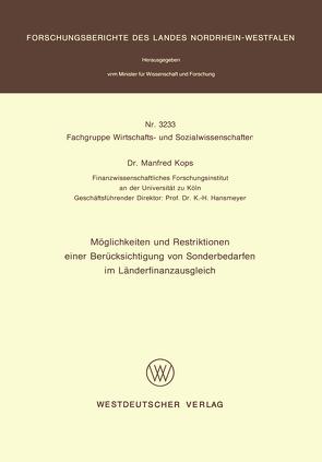 Möglichkeiten und Restriktionen einer Berücksichtigung von Sonderbedarfen im Länderfinanzausgleich von Kops,  Manfred