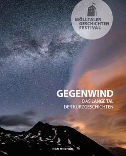 Mölltaler Geschichten Festival: Gegenwind