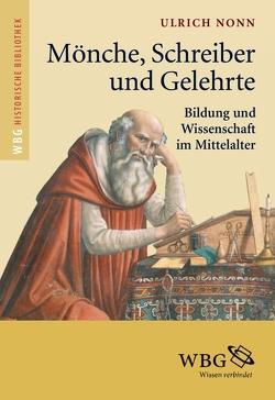 Mönche, Schreiber und Gelehrte von Nonn,  Ulrich