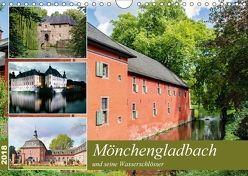 Mönchengladbach und seine Wasserschlösser (Wandkalender 2018 DIN A4 quer) von Schwarze,  Nina