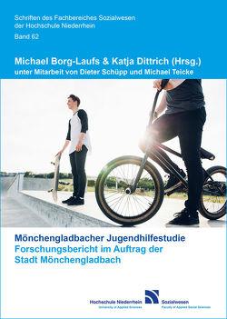 Mönchengladbacher Jugenhilfestudie von Borg-Laufs,  Michael, Dittrich,  Katja, Schüpp,  Dieter, Teicke,  Michael