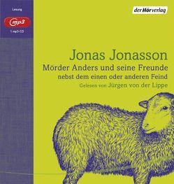 Mörder Anders und seine Freunde nebst dem einen oder anderen Feind von Jonasson,  Jonas, Kuhn,  Wibke, Lippe,  Jürgen von der