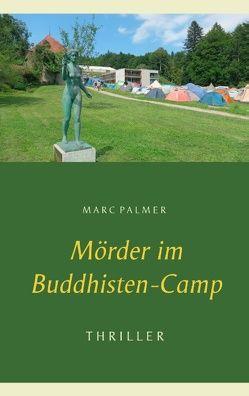 Mörder im Buddhisten-Camp von Palmer,  Marc