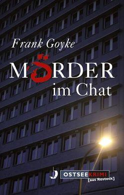 Mörder im Chat von Goyke,  Frank