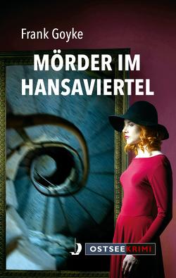 Mörder im Hansaviertel von Goyke,  Frank