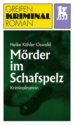 Mörder im Schafspelz von Köhler-Oswald,  Heike
