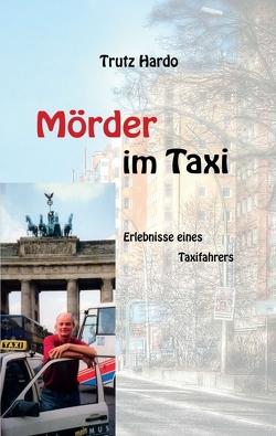 Mörder im Taxi von Hardo,  Trutz