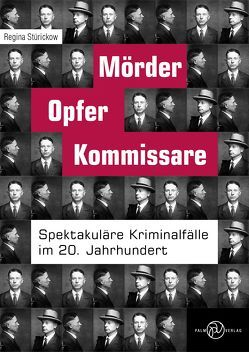 Mörder, Opfer, Kommissare von Stürickow,  Regina