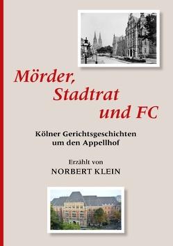 Mörder, Stadtrat und FC von Klein,  Norbert
