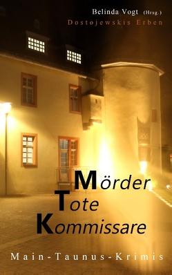 Mörder, Tote, Kommissare von Vogt,  Belinda