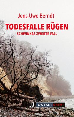 Mörder unterm Kreidefelsen von Berndt,  Jens-Uwe