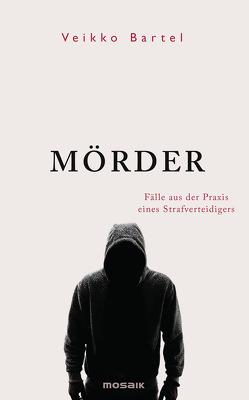 Mörder von Bartel,  Veikko