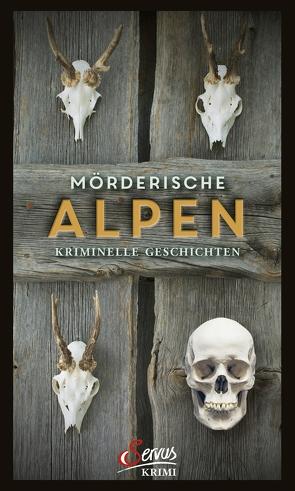 Mörderische Alpen von Eisner,  Katrin