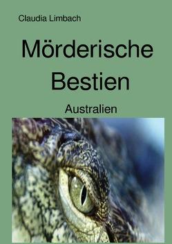 Mörderische Bestien von Limbach,  Claudia