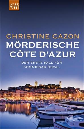 Mörderische Côte d´Azur von Cazon,  Christine