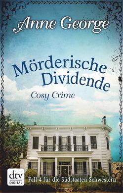 Mörderische Dividende von Filius-Jehne,  Christiane, George,  Anne