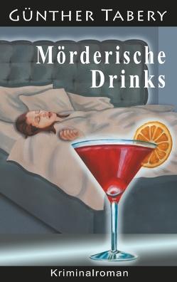 Mörderische Drinks von Tabery,  Günther