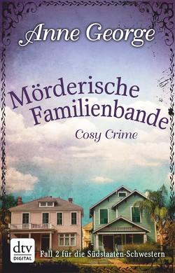 Mörderische Familienbande von Filius-Jehne,  Christiane, George,  Anne