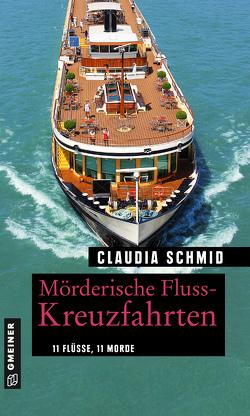 Mörderische Fluss-Kreuzfahrten von Schmid,  Claudia