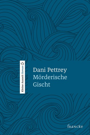 Mörderische Gischt von Lutz,  Silvia, Pettrey,  Dani