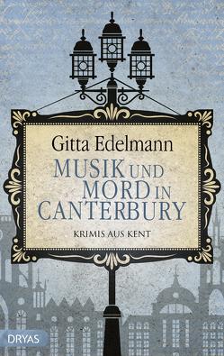 Musik und Mord in Canterbury von Edelmann,  Gitta