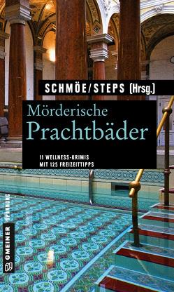 Mörderische Prachtbäder von Schmöe,  Friederike, Steps,  Petra