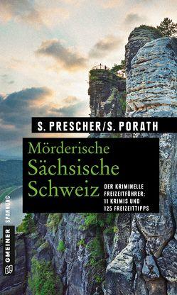 Mörderische Sächsische Schweiz von Porath,  Silke, Prescher,  Sören