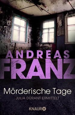 Mörderische Tage von Franz,  Andreas