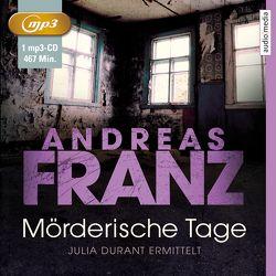 Mörderische Tage von Dressler,  Sonngard, Franz,  Andreas