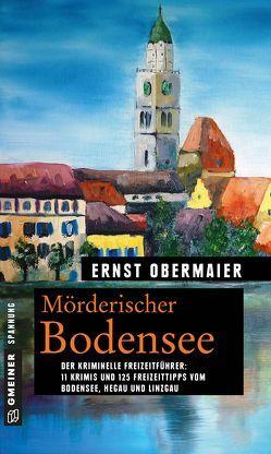 Mörderischer Bodensee von Obermaier,  Ernst