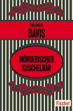 Mörderischer Kuschelbär von Davis,  Mildred, Seeßlen,  Ute