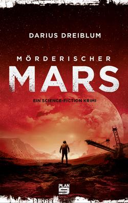 Mörderischer Mars von Dreiblum,  Darius