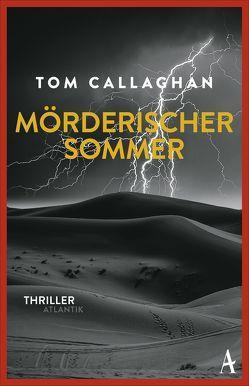 Mörderischer Sommer von Callaghan,  Tom, Leeb,  Sepp, Lutze,  Kristian