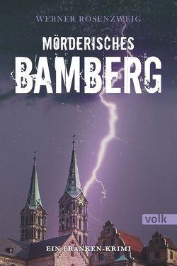 Mörderisches Bamberg von Rosenzweig,  Werner