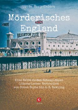 Mörderisches England von Berg-Ehlers,  Luise