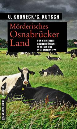 Mörderisches Osnabrücker Land von Kroneck,  Ulrike, Rutsch,  Conny